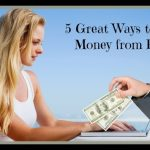 5 Great Ways to Make Money From Home