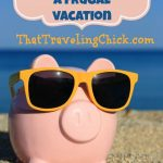 5 Ways To Plan A Frugal Vacation