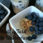A Healthy Twist with Blueberries